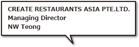 CREATE RESTAURANTS ASIA PTE.LTD NW Teong